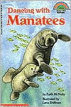 Dancing with Manatees (Hello Reader! Series)