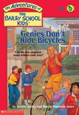 Genies Don't Ride Bicycles (Adventures of the Bailey School Kids Series #8)