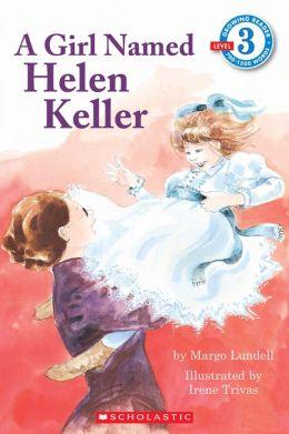 Girl Named Helen Keller (Hello Reader! Series)