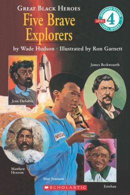 Five Brave Explorers (Hello Reader! Series)