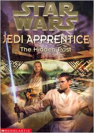 Star Wars Jedi Apprentice #3: The Hidden Past