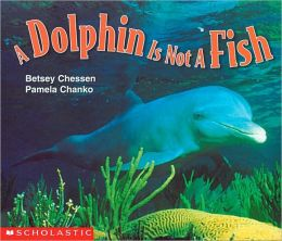 A Dolphin Is Not a Fish