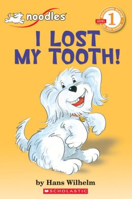 I Lost My Tooth! (Hello Reader! Series)