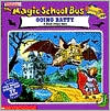 The Magic School Bus Going Batty: A Book About Bats (Magic School Bus Series)