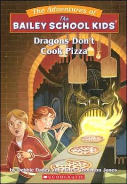 Dragons Don't Cook Pizza (Adventures of the Bailey School Kids Series #24)