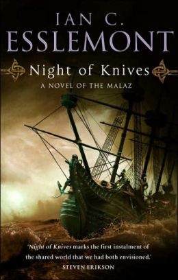 Night of Knives (Malazan Empire Series #1)