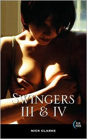 The Swingers III and IV: Public Affairs/Coming Through the Rye