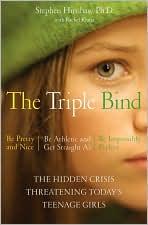 Triple Bind: The Hidden Crisis Threatening Today's Teenage Girls