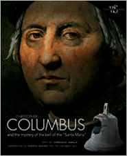 Christopher Columbus and the Mystery of the Bell of the Santa Maria