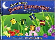 Good Night Sweet Butterflies: A Color Dreamland