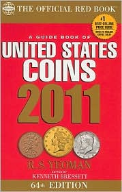 Guide Book of United States Coins 2011: The Official Redbook (Guide Book of United States Coins Spiral)
