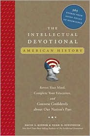 Intellectual Devotional, American History: Revive Your Mind, Complete Your Education, and Converse Confidently About Our Nation's Past