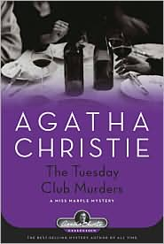 The Tuesday Club Murders (Miss Marple Series)