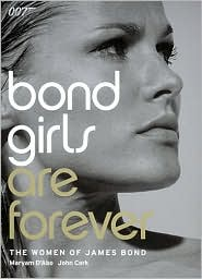 Bond Girls are Forever: The Woman of James Bond