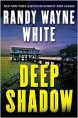 Book Cover Image. Title: Deep Shadow (Doc Ford Series #17), Author: Randy Wayne White