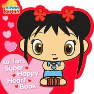 Kai-lan's Super Happy Heart Book (Ni Hao, Kai-lan Series)