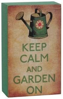 Keep Calm and Garden On Green Small Wood Box Sign 5