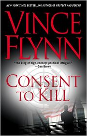 Consent to Kill (Mitch Rapp Series #6)