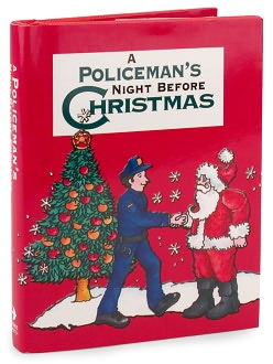 A Police Officer's Night Before Christmas (Night Before Christmas Series)