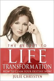 The Secret to Life Transformation:How to Claim Your Destiny Now!