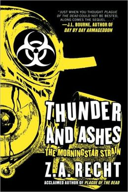 Thunder and Ashes (Morningstar Strain Series #2)