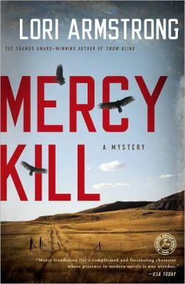 Mercy Kill (Mercy Gunderson Series #2)