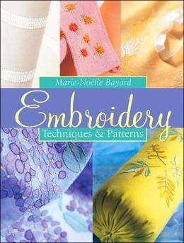 Embroidery: Techniques and Patterns