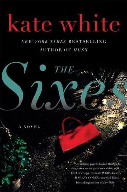 Sixes, The: A Novel