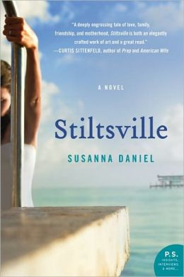 Stiltsville: A Novel (P.S.)