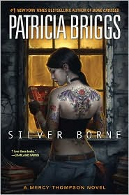 Silver Borne (Mercy Thompson Series #5)