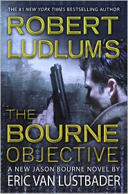 Robert Ludlum's The Bourne Objective (Bourne Series #8)