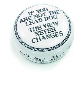 ''If You Are Not The Lead Dog'' Resin Scrimshaw Etched Paperweight 2.75''