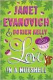 Book Cover Image. Title: Love in a Nutshell, Author: Janet Evanovich