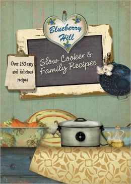 Blueberry-Hill-Slow-Cooker-and-Family-Favorites