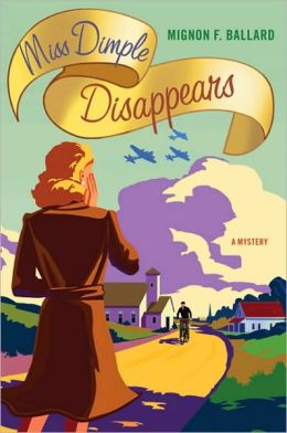 Miss Dimple Disappears (Miss Dimple Kilpatrick Series #1)