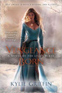 Vengeance Born (Light Blade Series #1)