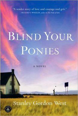 Blind Your Ponies