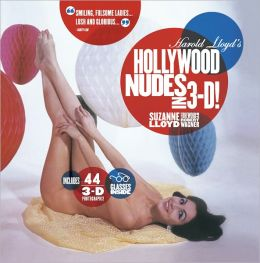 Harold Lloyd's Hollywood Nudes in 3-D!