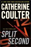 Book Cover Image. Title: Split Second (FBI Series #15), Author: Catherine Coulter