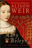Book Cover Image. Title: Mary Boleyn:  The Mistress of Kings, Author: Alison Weir