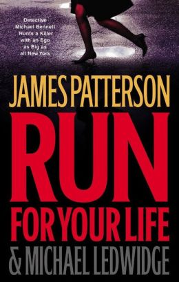 Run for Your Life (Michael Bennett Series #2)