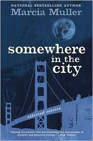 Somewhere in the City: Selected Stories