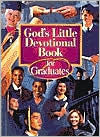God's Little Devotional Book for Graduates (God's Little Devotional Boks Series)