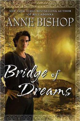 Bridge of Dreams (Ephemera Series #3)