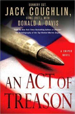 An Act of Treason (Kyle Swanson Sniper Series #4)