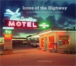 Icons of the Highway: A Celebration of Small-Town America