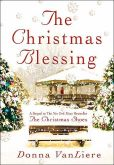 Book Cover Image. Title: Christmas Blessing, Author: Donna VanLiere