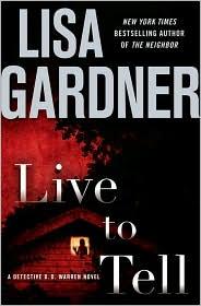 Live to Tell (Detective D. D. Warren Series #4)