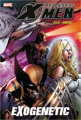 Astonishing X-Men, Volume 6: Exogenetic
