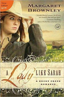 A Lady Like Sarah (Rocky Creek Romance Series #1)
